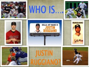 Who_is_Justn_Ruggiano_