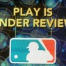 play-is-under-review